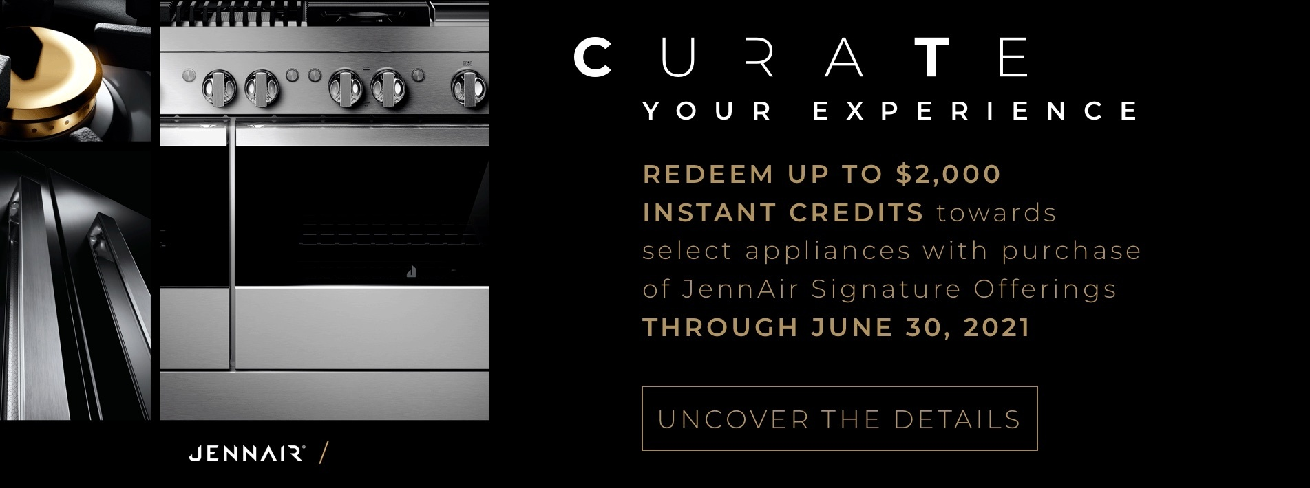 Jenn-Air: Curate Your Experience