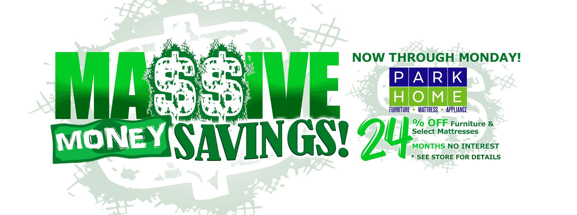 MASSIVE MONEY SAVINGS