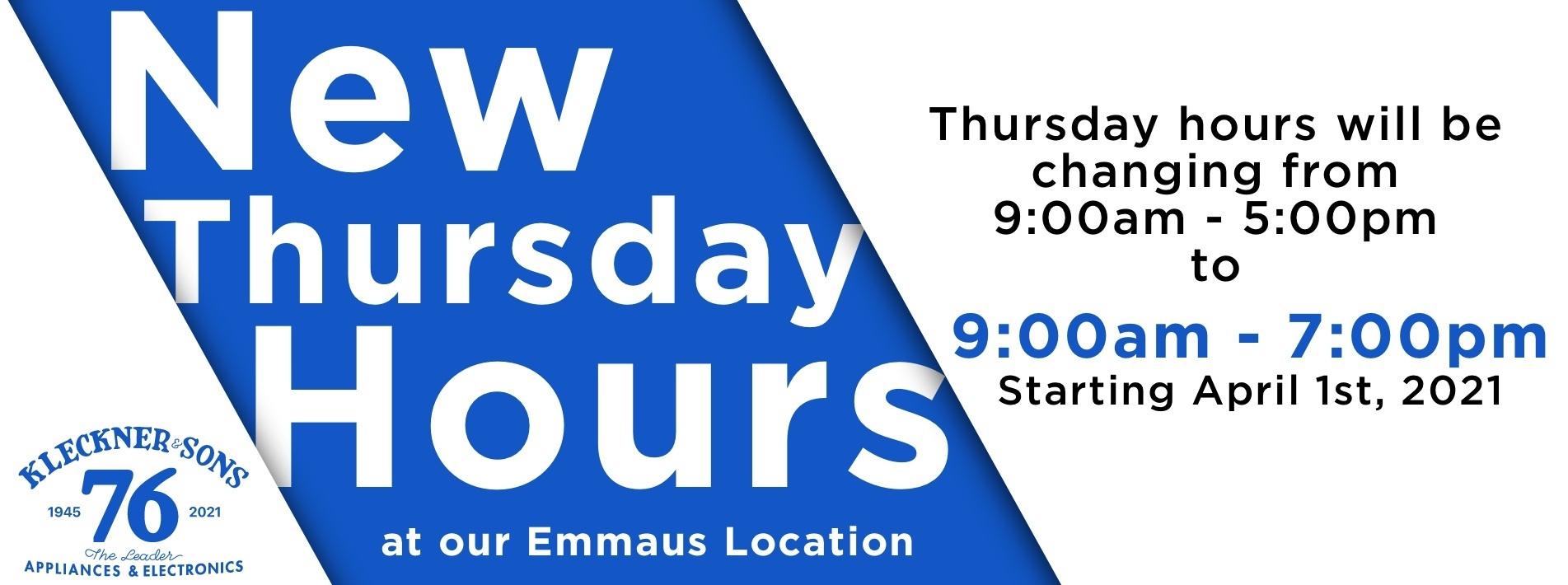 New Hours: Emmaus Location