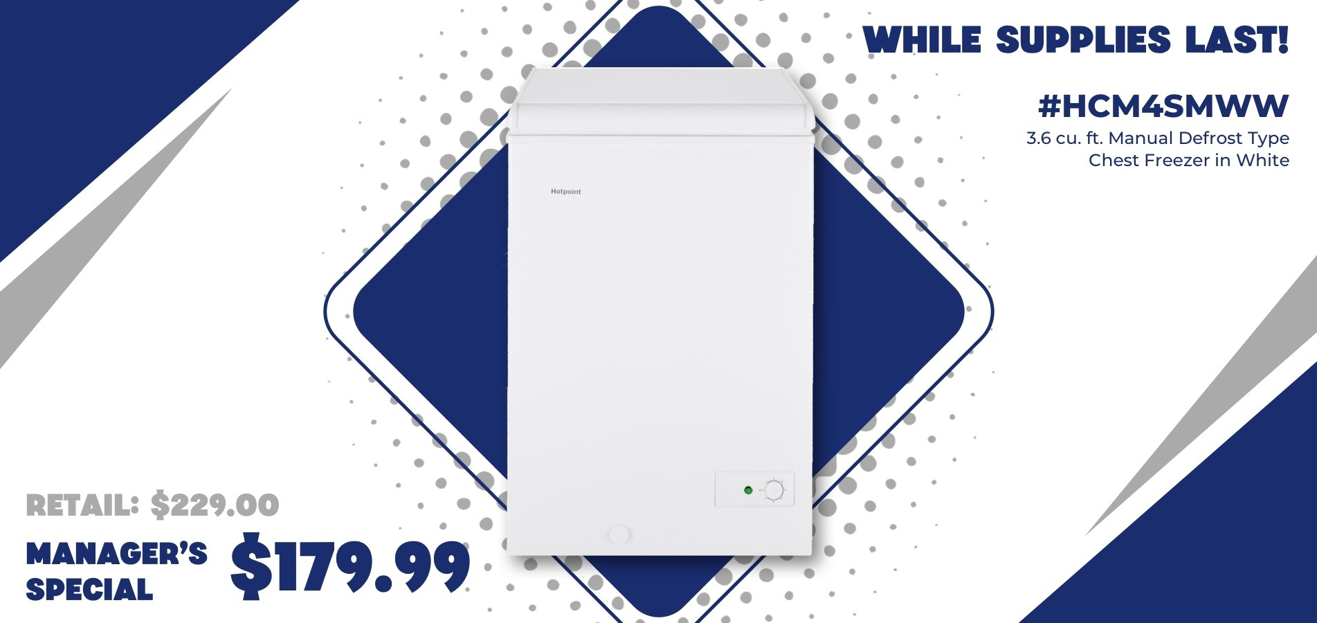Hotpoint Freezer: Manager Special
