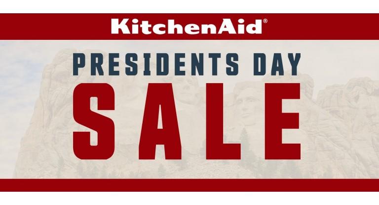 KitchenAid Presidents Day