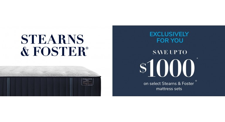 Stearns & Foster - Save up  to $1000