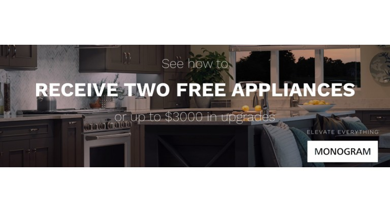 Monogram Two Free Appliances