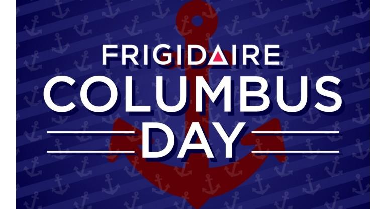 Frigidaire Columbus Day Promotion