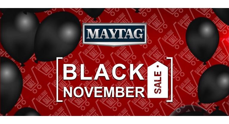 Maytag Black November