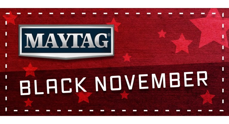 Maytag Black November Promotion