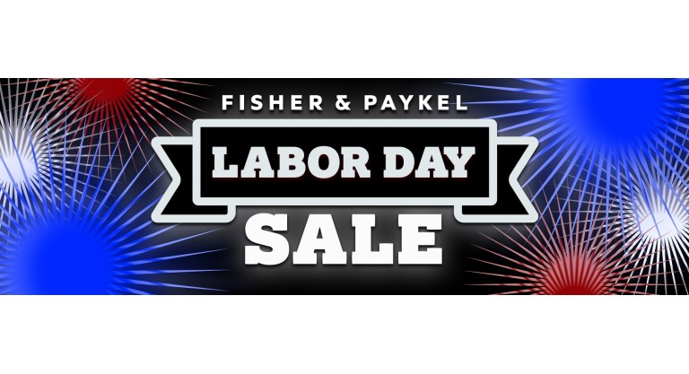 Fisher & Paykel Labor Day