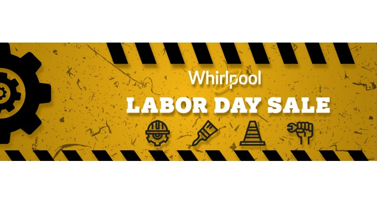 Whirlpool Labor Day
