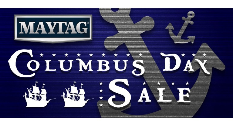 Maytag Columbus Day Promotion