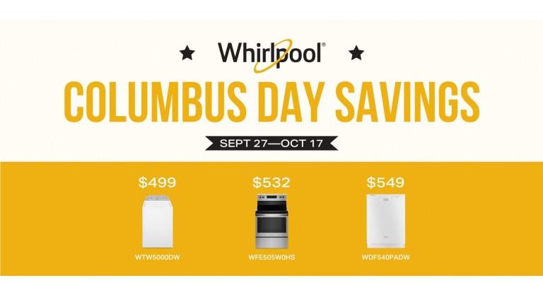 Whirlpool Columbus Day Savingsi