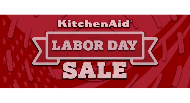 KitchenAid Labor Day