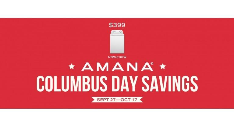 Amana Columbus Day Savings