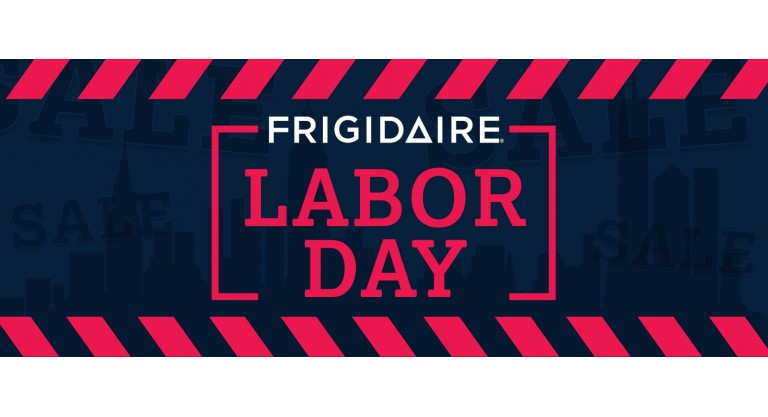 Frigidaire Labor Day