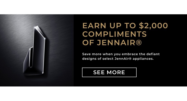 JennAir: Earn up to $2000.00